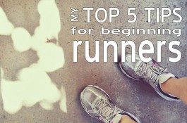 Top 5 Tips for Beginning Runners