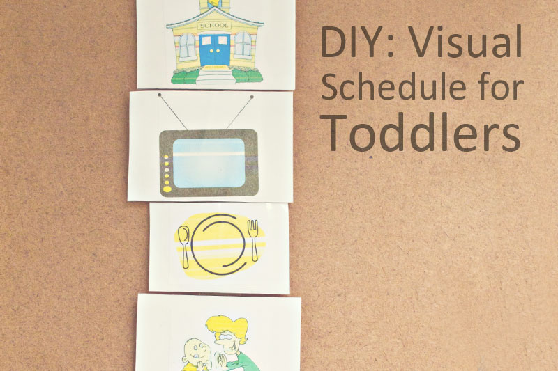 DIY Visual Schedule for Toddler