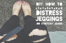 DIY: How to Distress Stretch Jeans