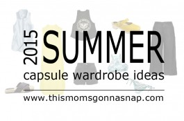 Summer Capsule Plans and Ideas