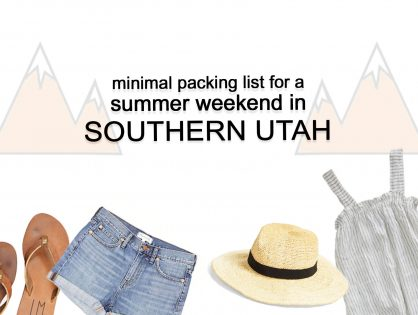 Packing Light for a Summer Road Trip to Southern Utah
