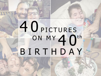 40 Pictures On My 40th Birthday